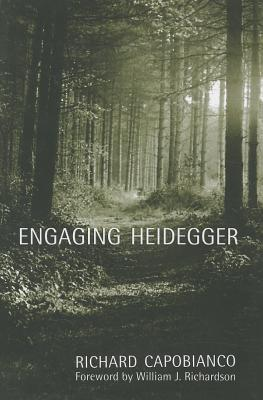 Engaging Heidegger By Capobianco, Richard M.
